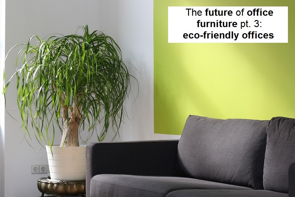 Eco friendly office furniture Classroom Tfoof Blog 3jpg Mfc Office Furniture The Future Of Office Furniture Pt 3 Ecofriendly Offices